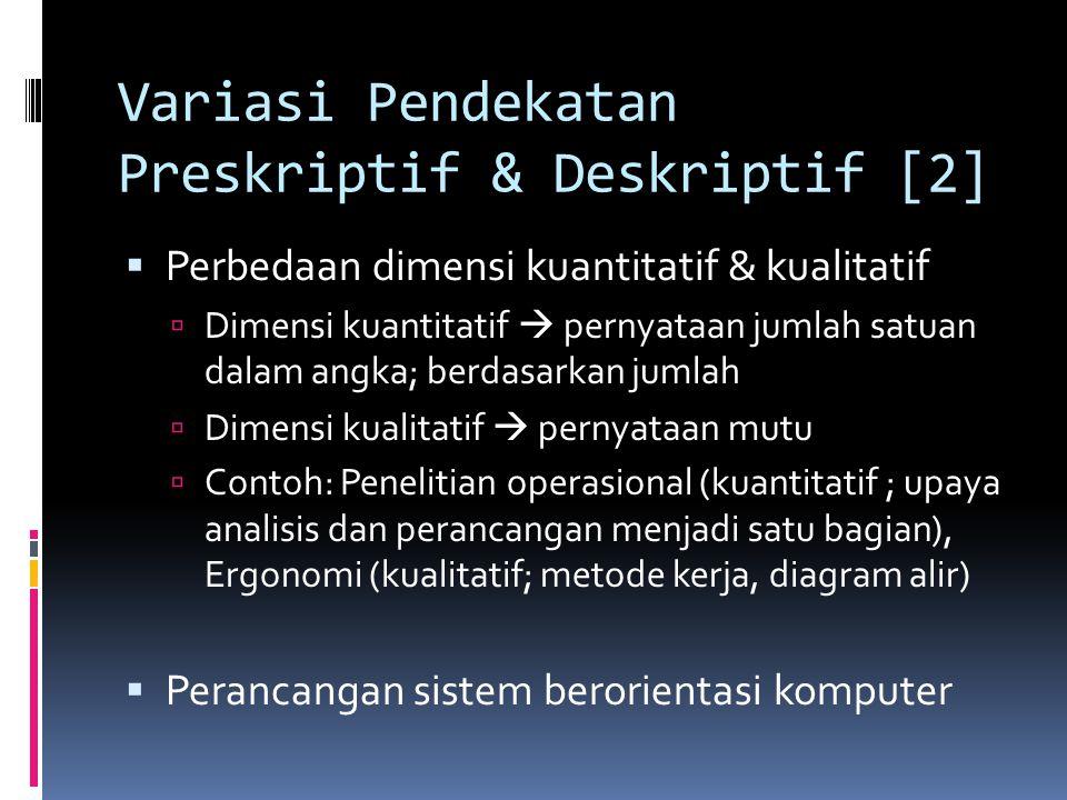 Variasi Pendekatan Preskriptif & Deskriptif [2]
